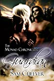 Guardian (The Monad Chronicles Book 1)