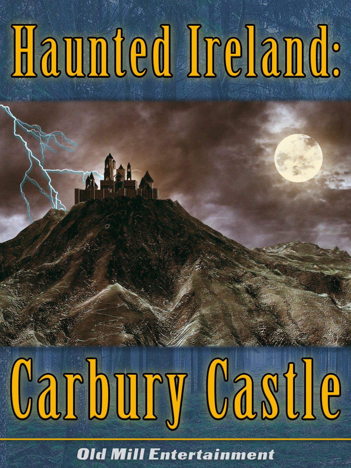 Haunted Ireland: Carbury Castle