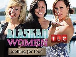 Alaskan Women Looking for Love Season 1