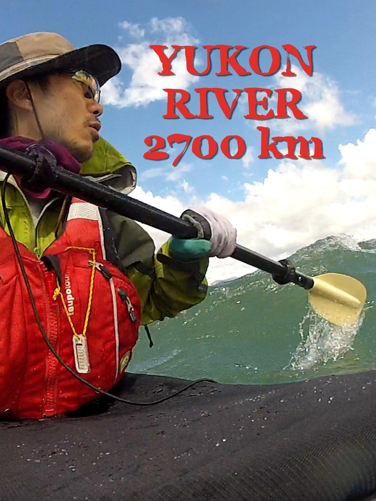 Yukon River 2700 km on Amazon Prime Instant Video UK