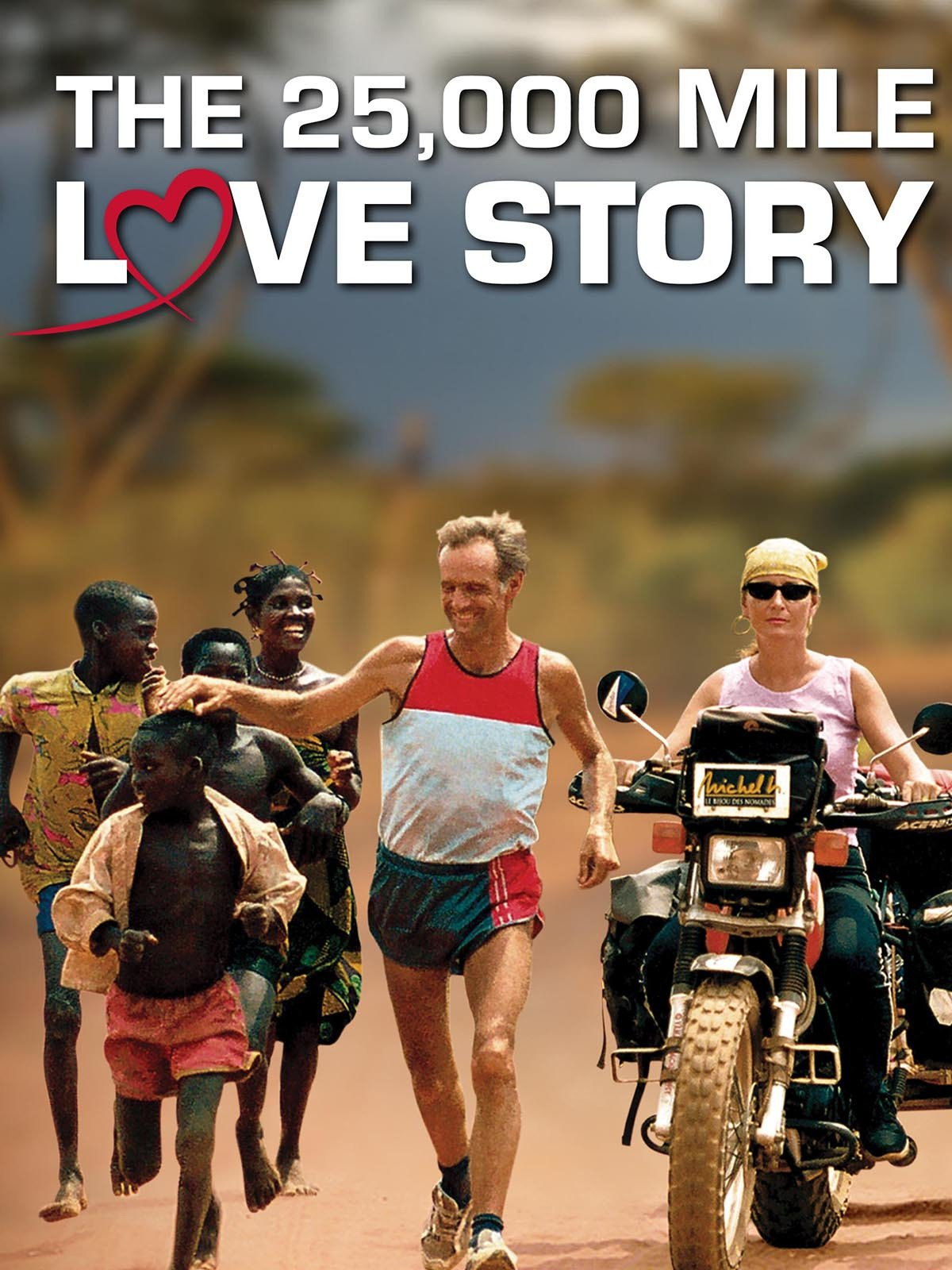 25, 000 Mile Love Story on Amazon Prime Instant Video UK