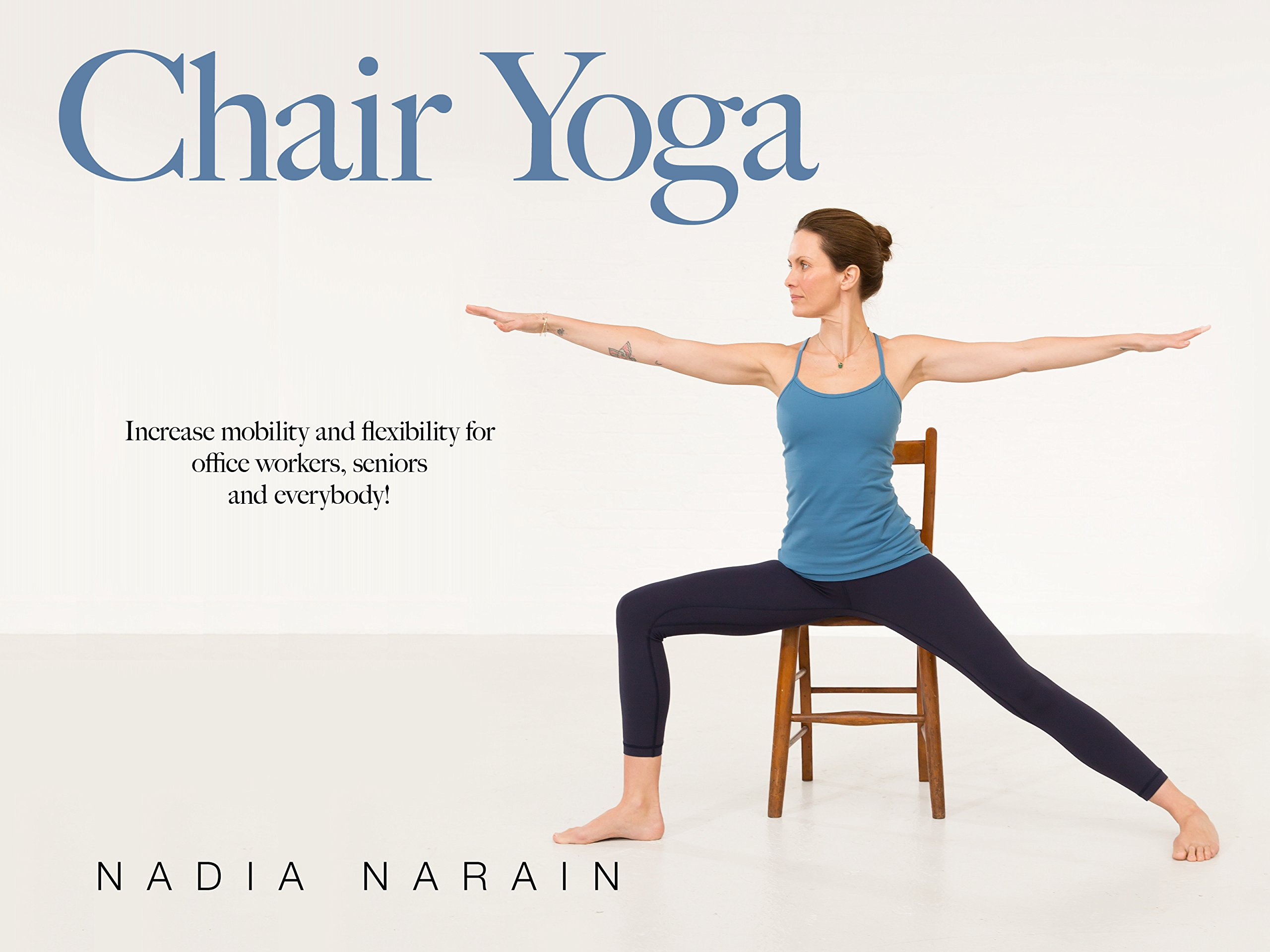 Chair Yoga with Nadia Narain - Season 1
