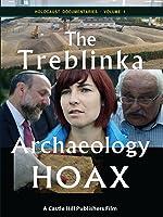 The Treblinka Archaeology Hoax (PAL)