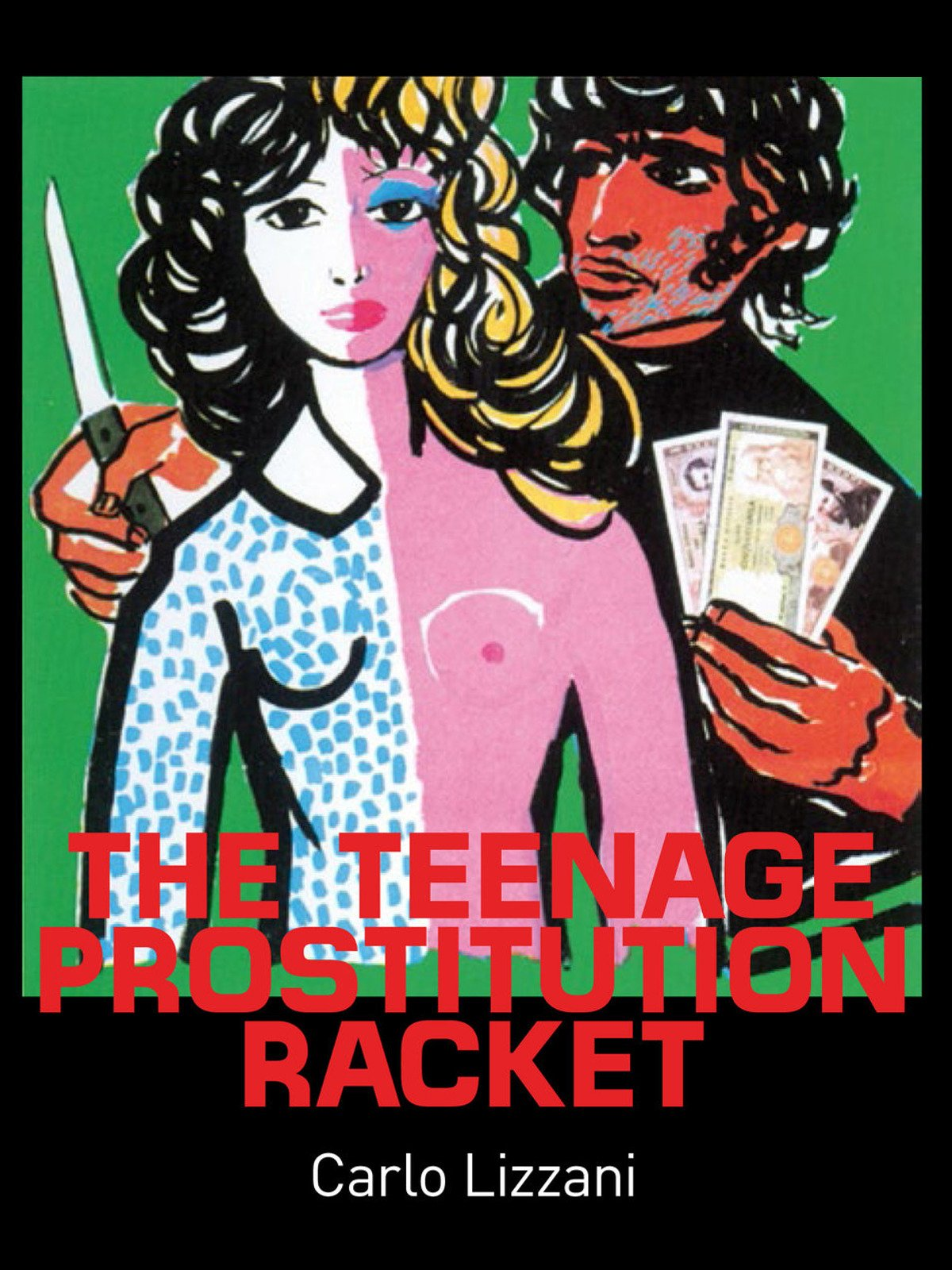 The Teenage Prostitution Racket