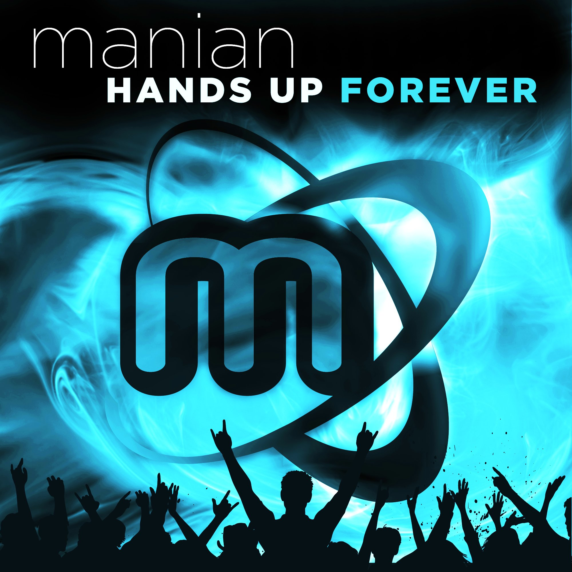 Manian-Hands Up Forever (Limited 4 CD Edition)