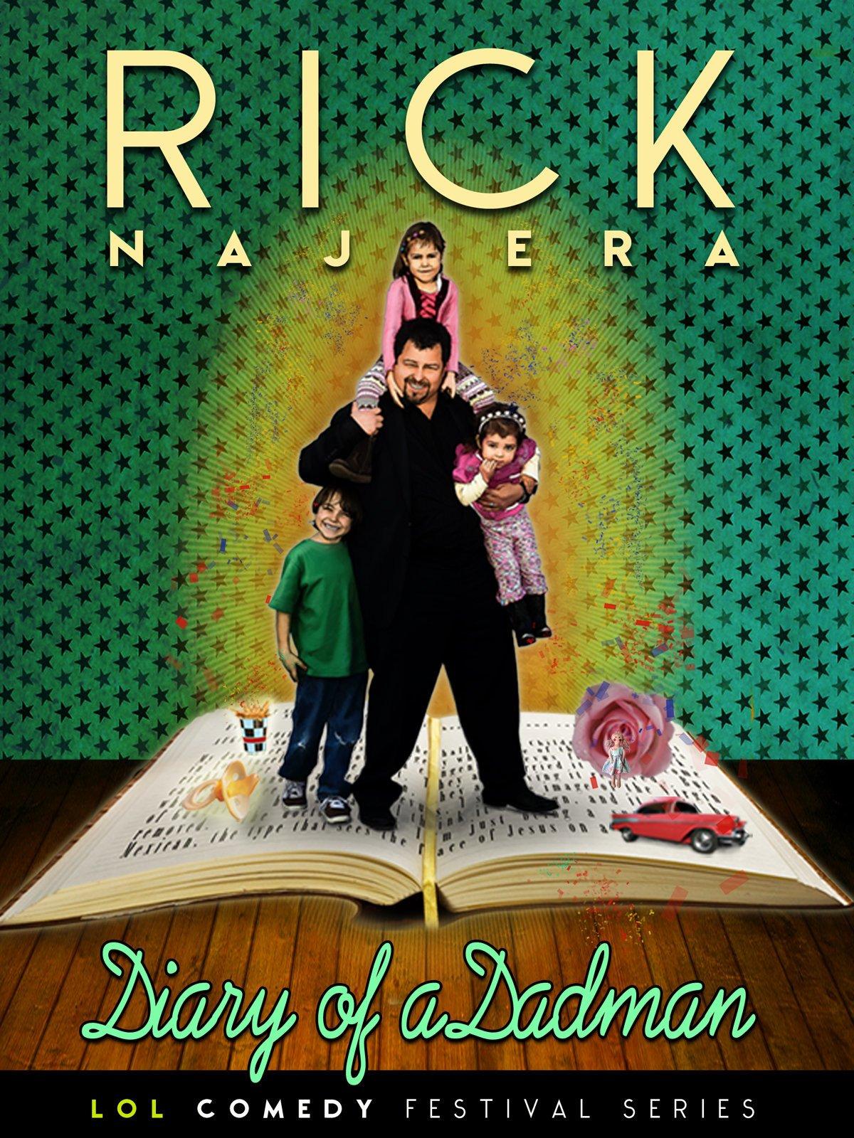 Rick Najera: Diary of a Dadman