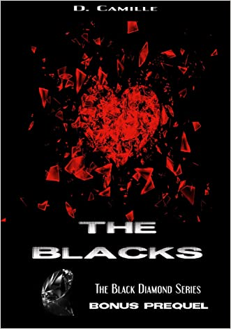 The Blacks: Bonus Prequel written by D. Camille