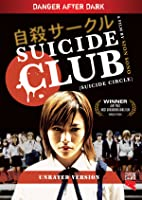 Suicide Club (Unrated) (English Subtitled)