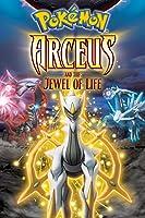 Pok�mon: Arceus and the Jewel of Life