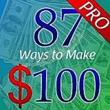 Ways to Make $100 Pro (Make Money Tips)