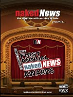 Naked News - First Annual Best of Awards