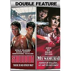 Showdown + My Samurai Action Double Feature
