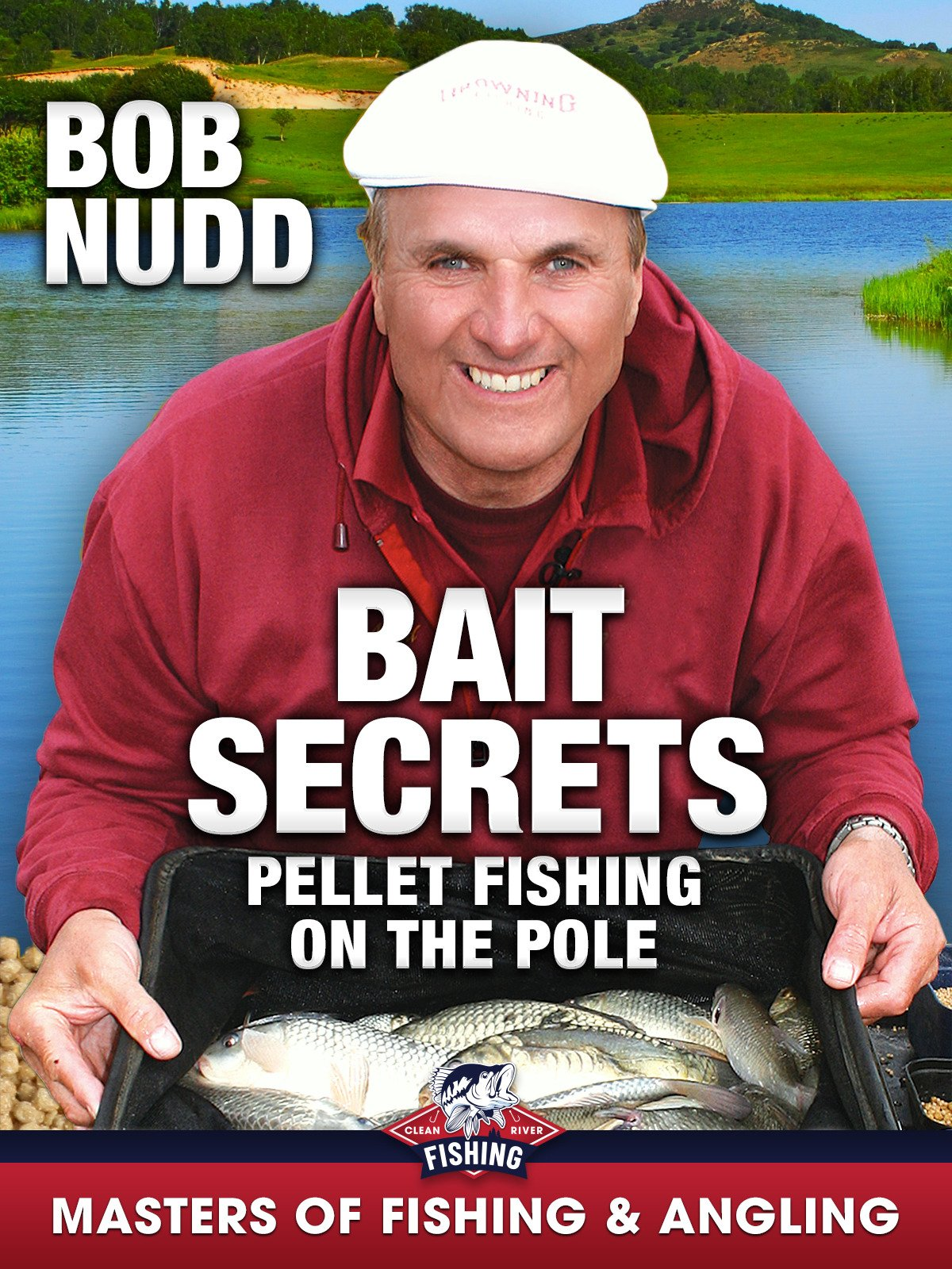 Bait Secrets: Pellet Fishing on the Pole - Bob Nudd (Masters of Fishing & Angling)
