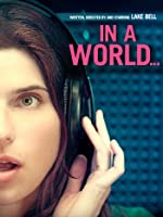 In A World...