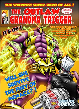 The Outlaw Grandma Trigger #2 of 7 written by Benito