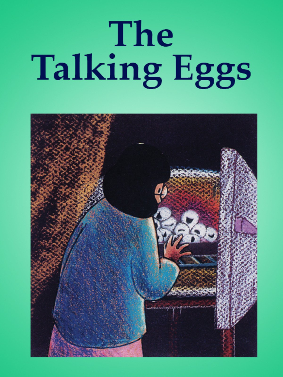 The Talking Eggs on Amazon Prime Instant Video UK
