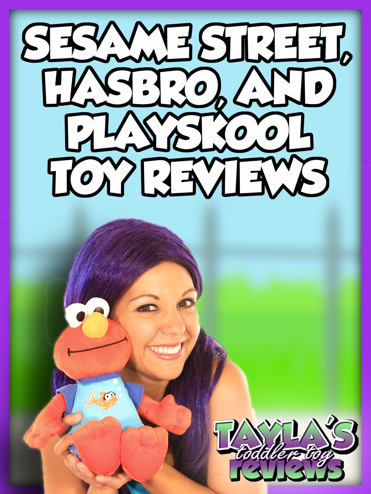 Review: Sesame Street, Playskool, and Hasbro Toy Reviews