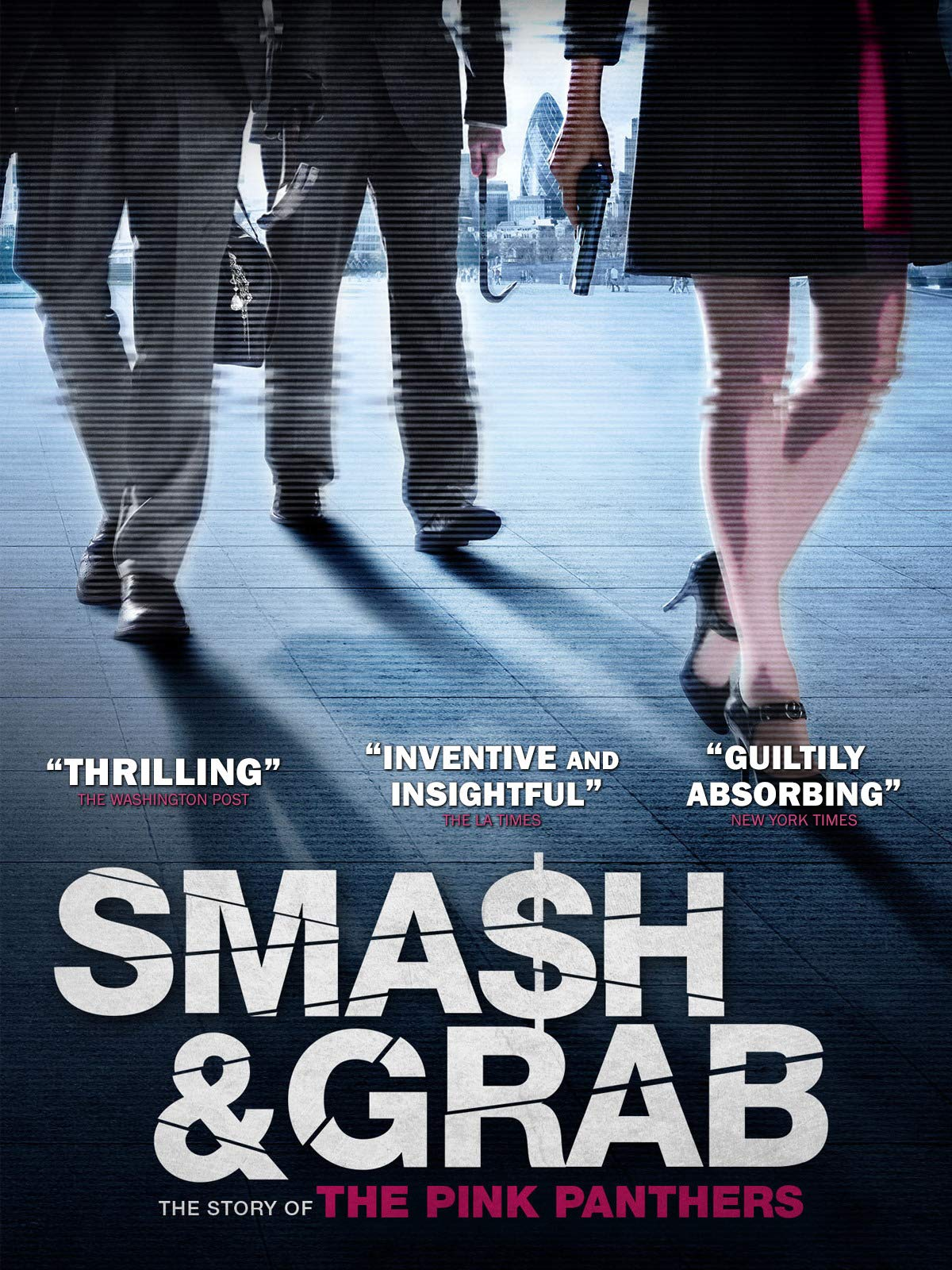 Smash & Grab: The Story of Pink Panthers