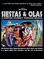 Siestas and Olas: A Surfing Journey Through Mexico