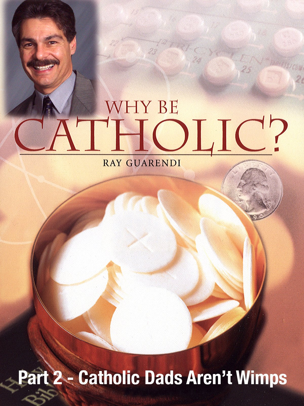 Why Be Catholic? - Part 2 - Catholic Dads Aren't Wimps on Amazon Prime Instant Video UK