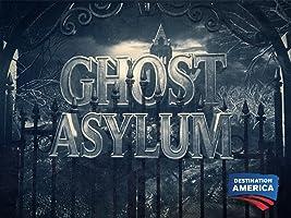 Ghost Asylum Season 1