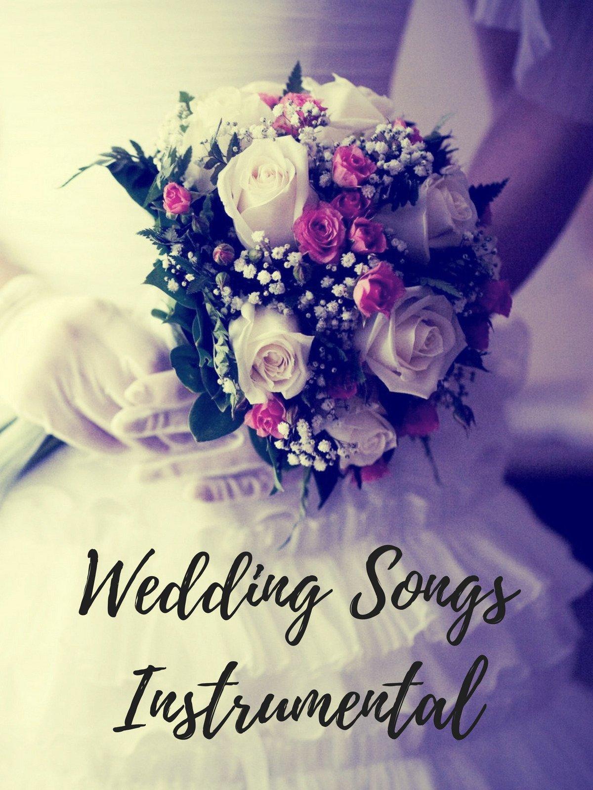 Wedding Songs Instrumental