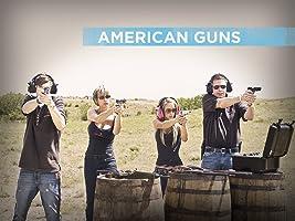 American Guns Season 1