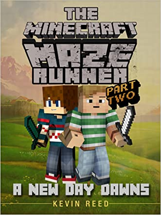 Minecraft: The Minecraft Maze Runner: A New Day Dawns (Unofficial Minecraft Book)