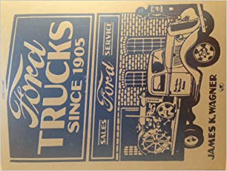 Ford Trucks Since 1905 (Crestline Series)