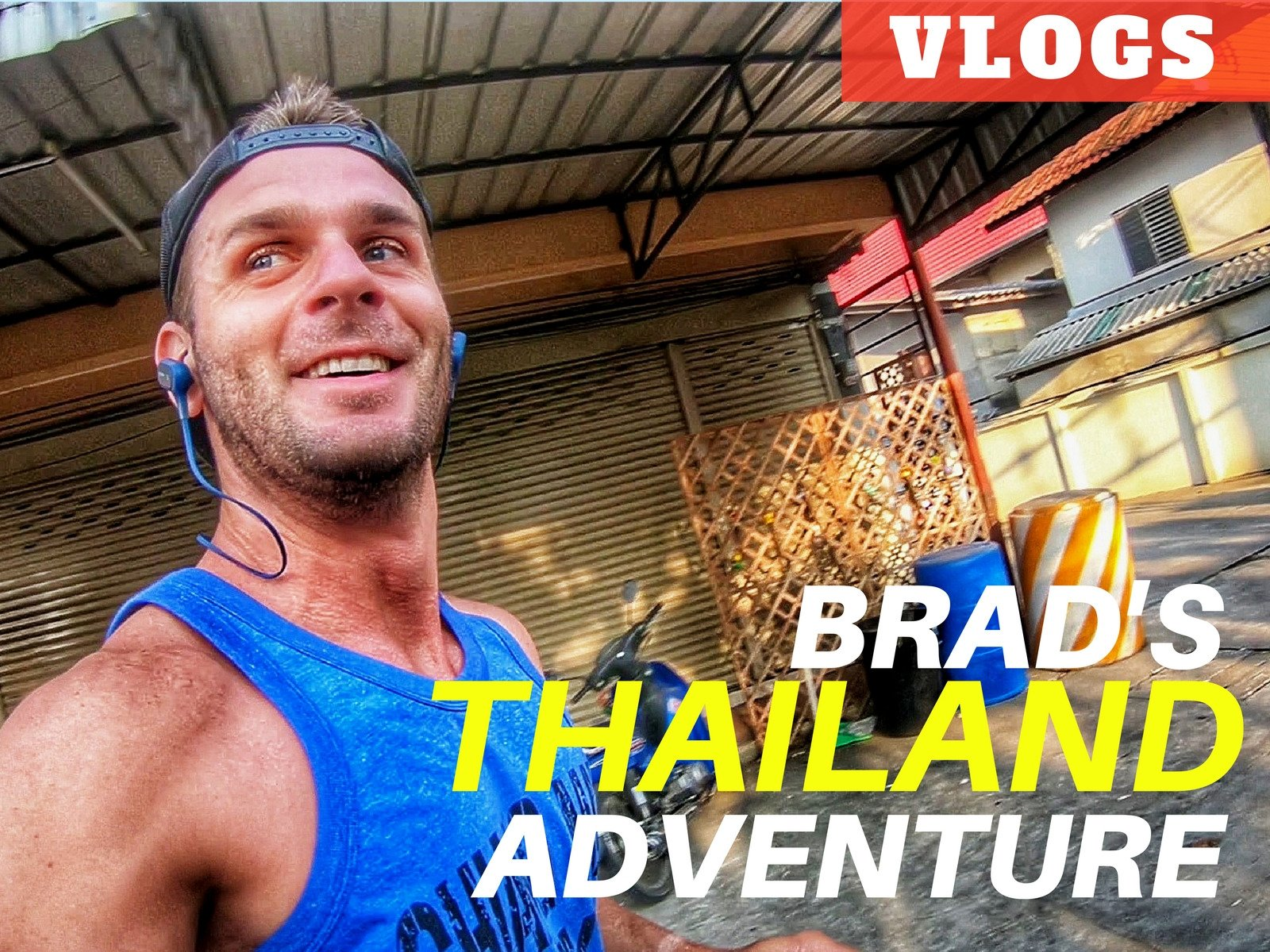 Brad's Thailand Adventure - Season 1