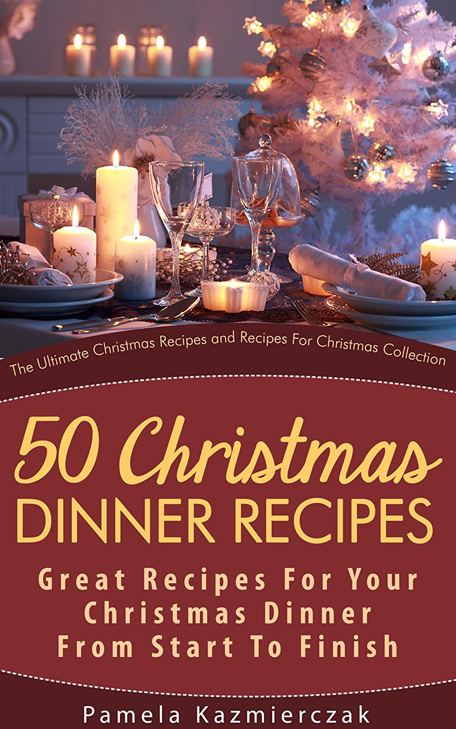 http://www.amazon.com/50-Christmas-Dinner-Recipes-Collection-ebook/dp/B00AEJG9YI/ref=as_sl_pc_ss_til?tag=lettfromahome-20&linkCode=w01&linkId=2HB66GEBO3WDVXIY&creativeASIN=B00AEJG9YI