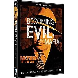 Becoming Evil- The Mafia