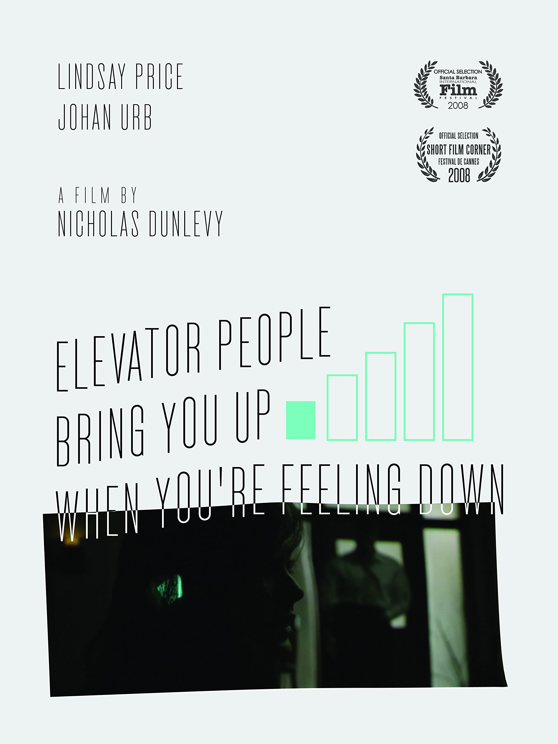 Elevator People Bring You Up When You're Feeling Down