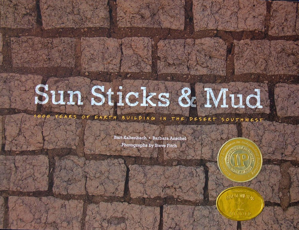 Sun, Sticks and Mud;1000 Years of Earth Building in the Desert ...