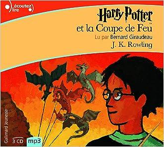 Harry Potter, IV : Harry Potter et la Coupe de Feu [Livre Audio] [MP3 CD] (French Edition)