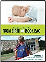 Parenting with a Plan:  From Birth to Book Bag