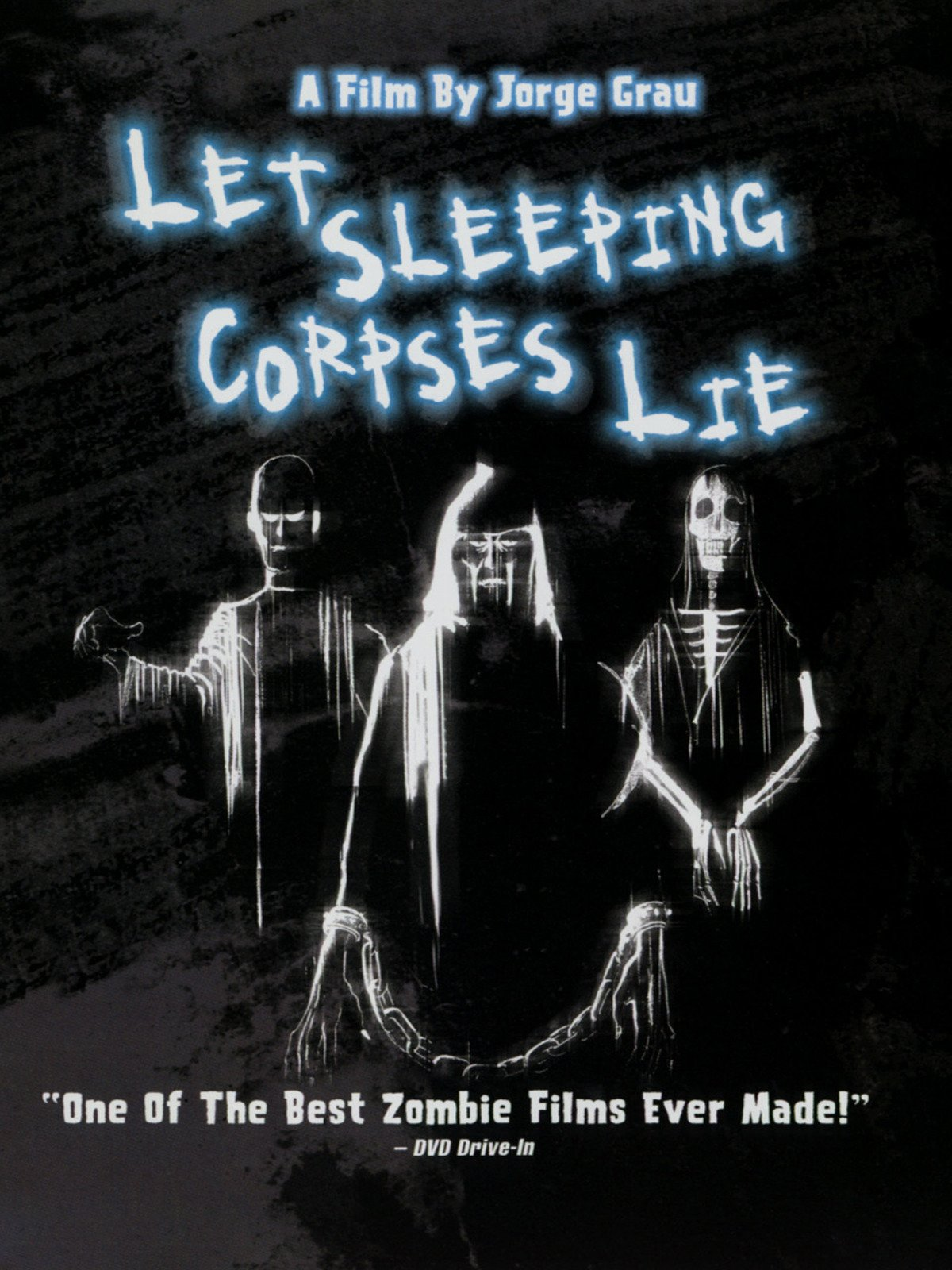 Let The Sleeping Corpses Lie