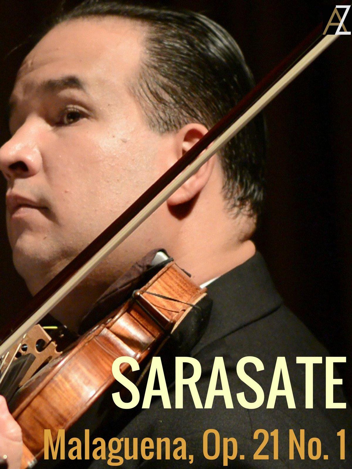 Sarasate: Malaguena, Op. 21 No. 1