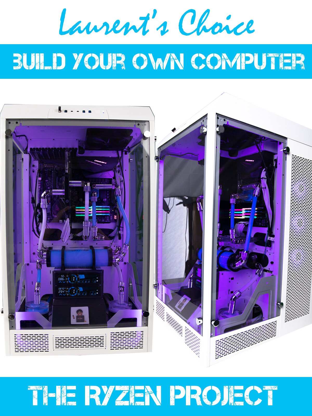 Build your own computer, the Ryzen Project