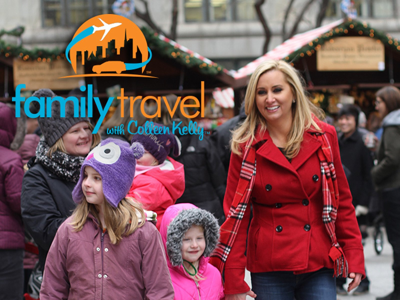 Family Travel with Colleen Kelly on Amazon Prime Instant Video UK