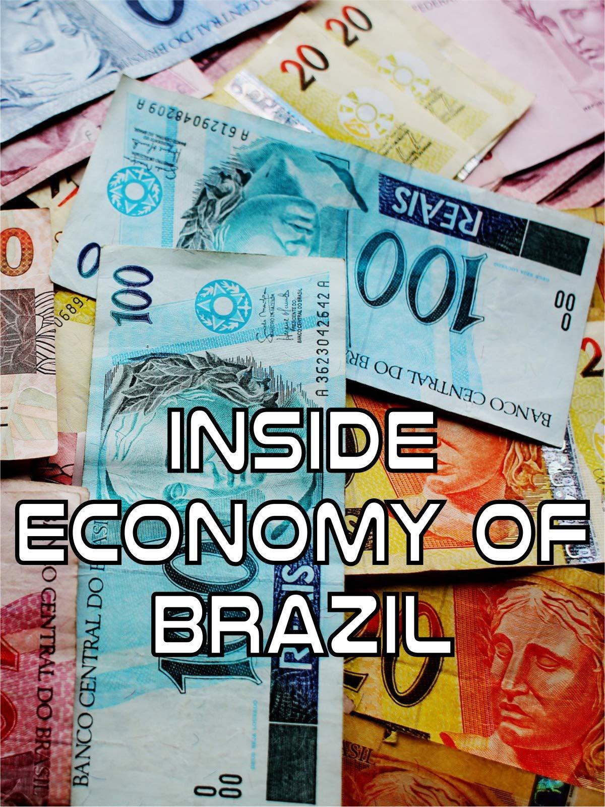 Inside Economy of Brazil on Amazon Prime Instant Video UK