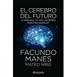 El cerebro del futuro (Spanish Edition)