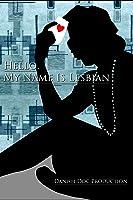 Hello My Name Is Lesbian