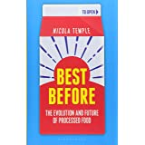 Best Before: The Evolution and Future of Processed Food (Bloomsbury Sigma)