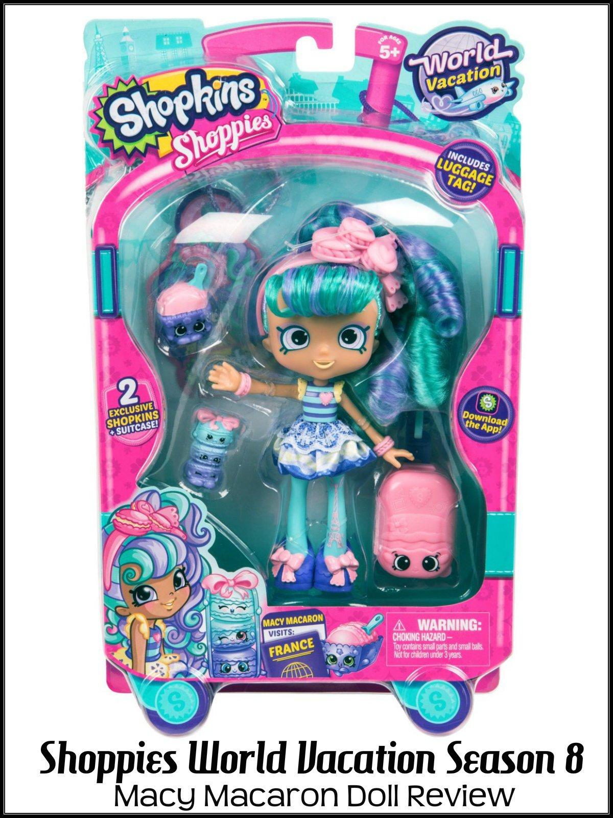 Review: Shoppies World Vacation Season 8 Macy Macaron Doll Review