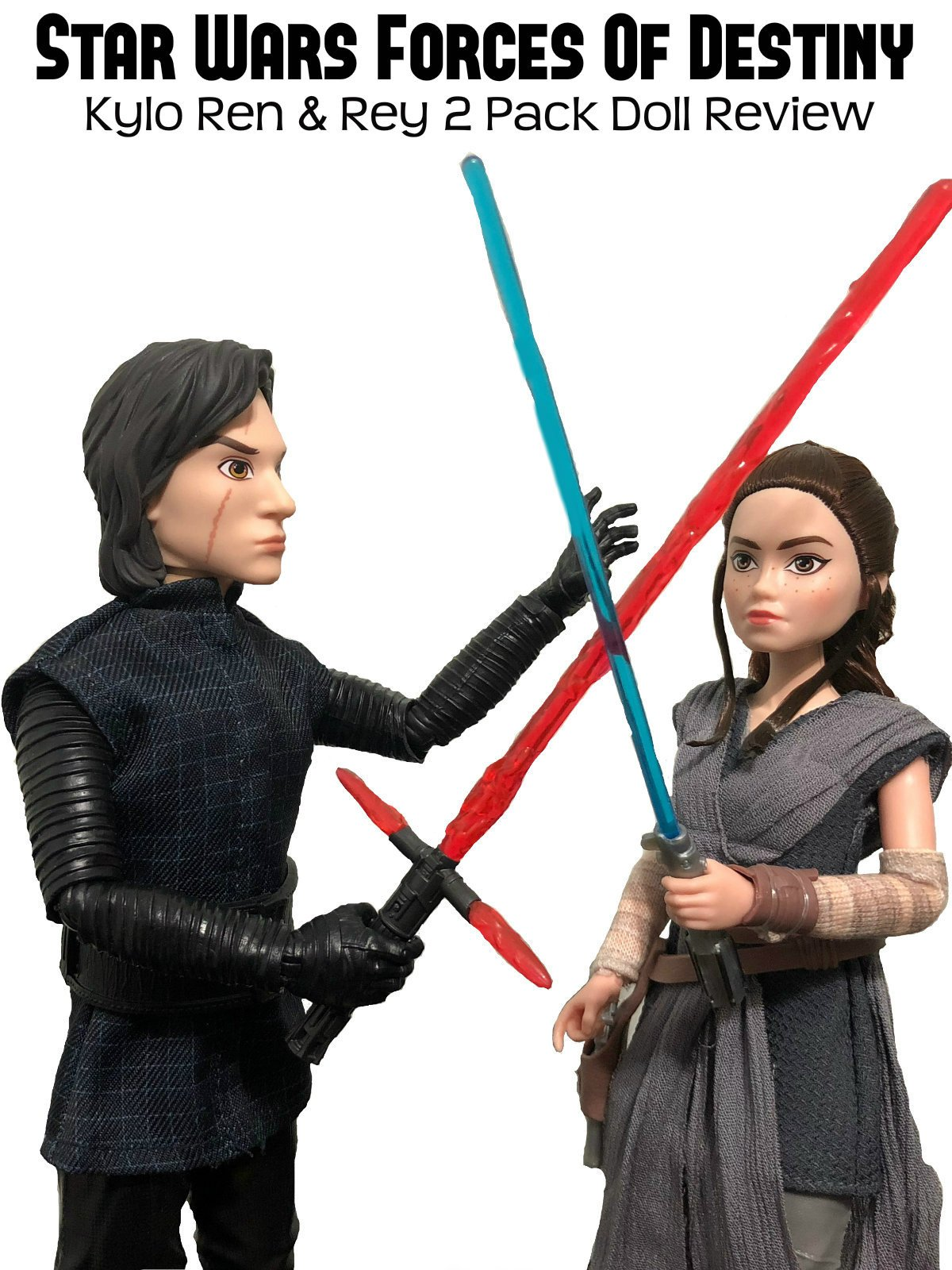 Review: Star Wars Forces Of Destiny Kylo Ren & Rey 2 Pack Doll Review