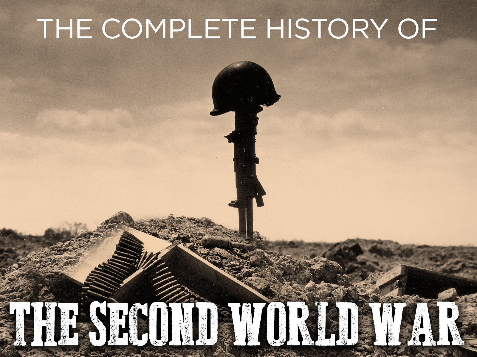 The Complete History of the Second World War on Amazon Prime Video UK