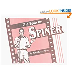 The Spin on Spiner by Mimi Braverman