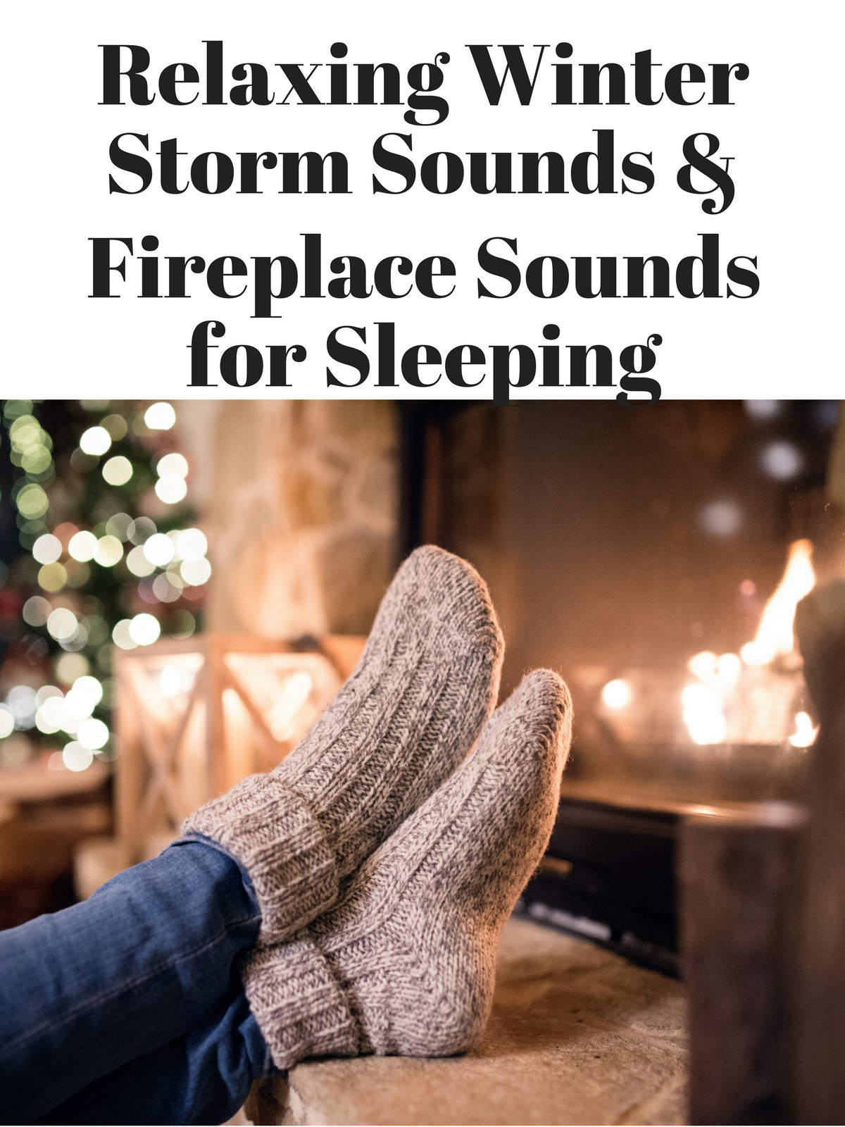 Watch 'Relaxing Winter Storm Sounds & Fireplace Sounds for Sleeping