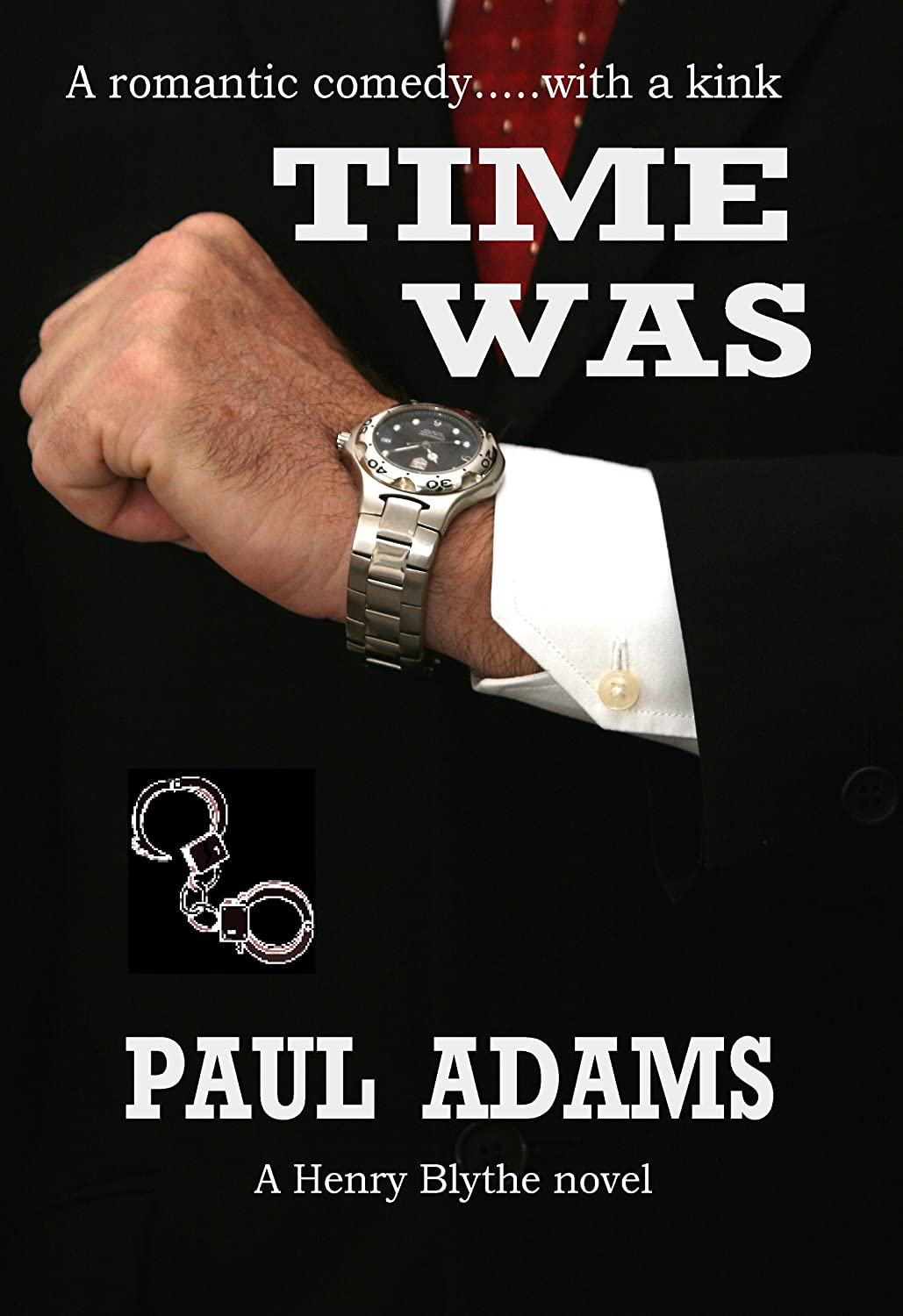 TIME-WAS-COVER-1-CONTRAST-FULL-PIC-words-no-bleed
